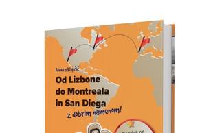 Od Lizbone do Montreala in San Diega - z dobrim namenom