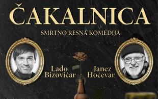 Lado Bizovičar in Janez Hočevar v Čakalnici, ki je za crknit smešna komedija!