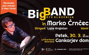 Marko Črnčec & Big Band RTV Slovenija pod taktirko Lojzeta Krajnčana